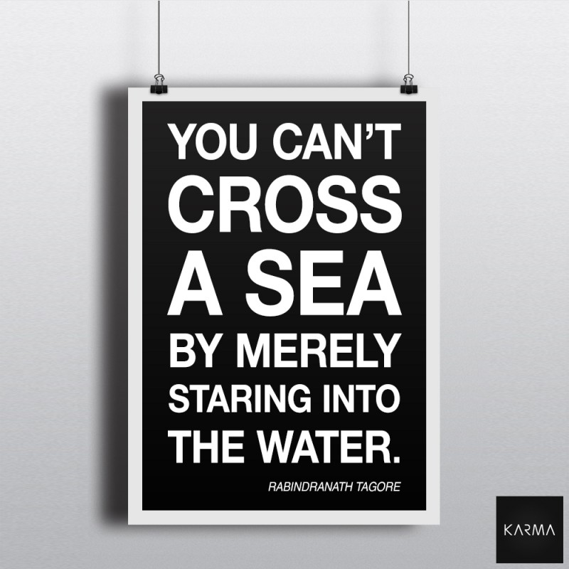 Studio Karma - Poster Rabindranath Tagore Quote Cross the Sea
