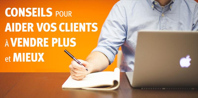 CONSEILS pour AIDER VOS CLIENTS pour VENDRE PLUS et MIEUX - Article Marketing - Studio Karma - Graphiste Freelance