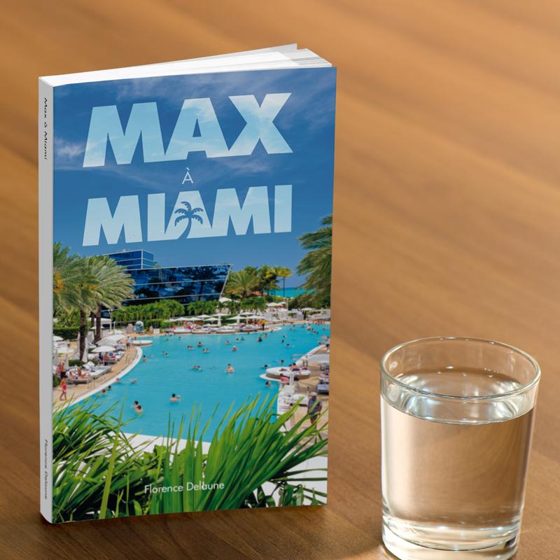 Création Couverture du Livre Max a Miami Florence Delaune Studio Karma