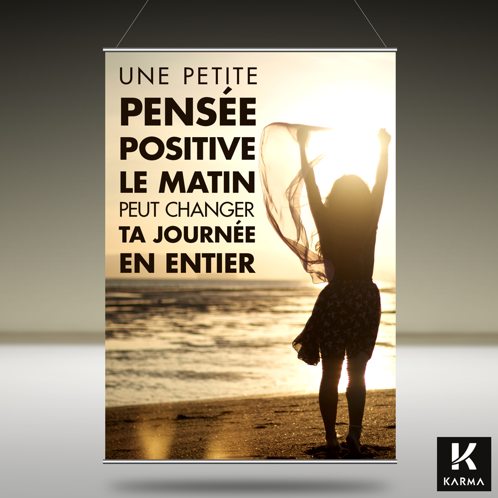 Poster citation Une Pensée positive le matin