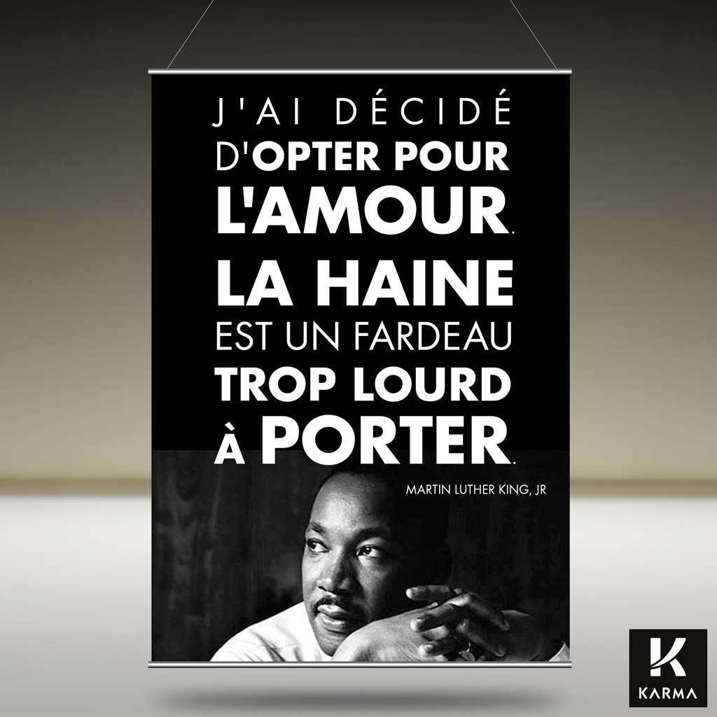 Poster - citation - J ai décidé d opter pour l amour - Martin Luther King